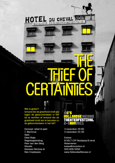 poster-thief-of-certainties--hollandse-nieuwe